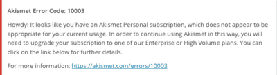 Akismet Error Code 10003: How to avoid forced upgrade