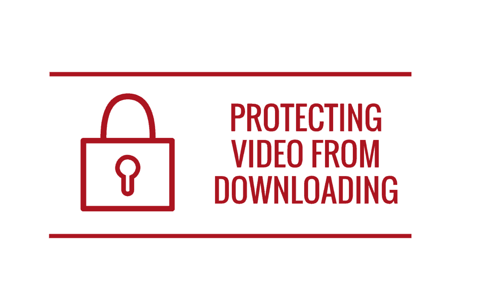 You Can't Protect Your Videos From Being Stolen