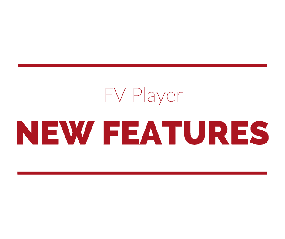 FV Player New Features