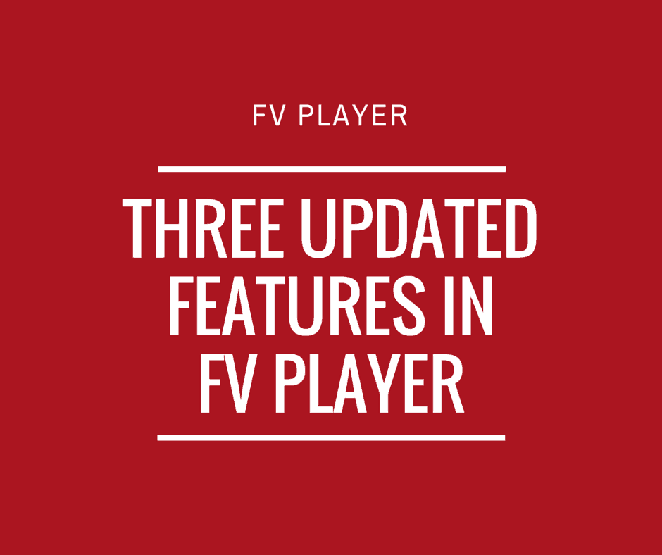updated-features-in-fv-player