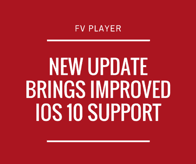 New FV Player Update Brings Improved iOS 10 Support