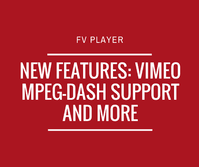 New Features: Vimeo MPEG-DASH Support and More