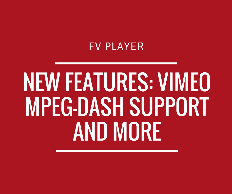 new-features-vimeo-mpeg-dash-support-and-more