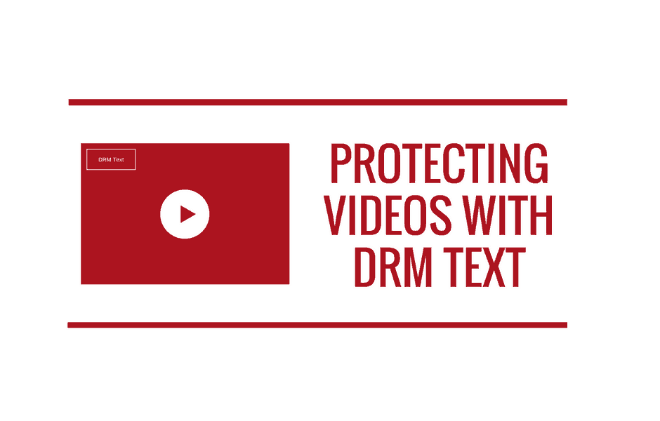 Protecting-Videos-With-DRM-Text