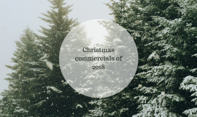 Top Christmas commercials of 2018