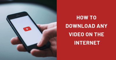 How to download any video on the Internet