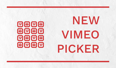 New Vimeo picker