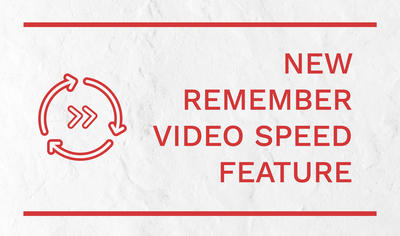 New remember video speed feature