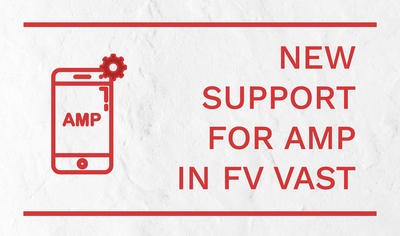 New AMP Support in FV VAST