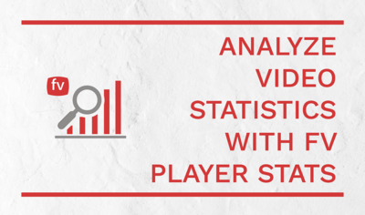 FV Player Now Offers Statistics Right In WordPress